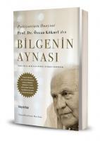 Psikiyatrinin Duayeni Prof. Dr. Özcan Köknel'den BİLGENİN AYNASI